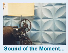 Sound of the Moment...